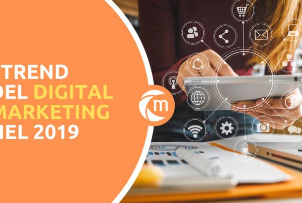 i-trend-del-digital-marketing-nel-2019