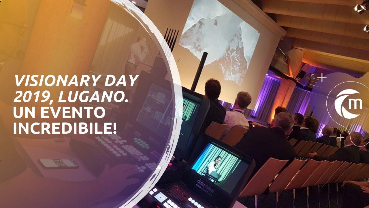 Visionary Day Lugano evento incredibile