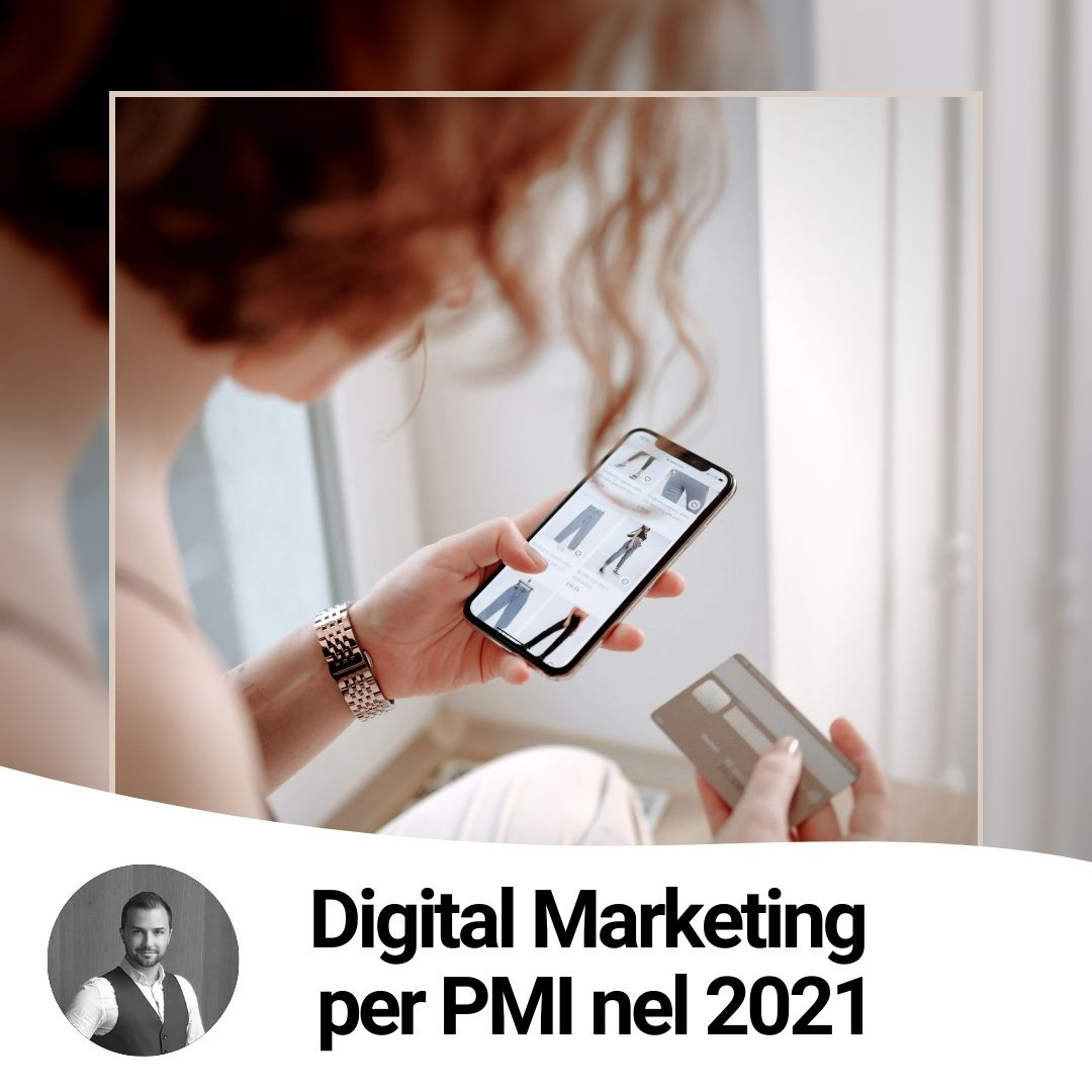 Digital Marketing per PMI nel 2021